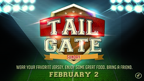 Tailgate Sunday is February 2