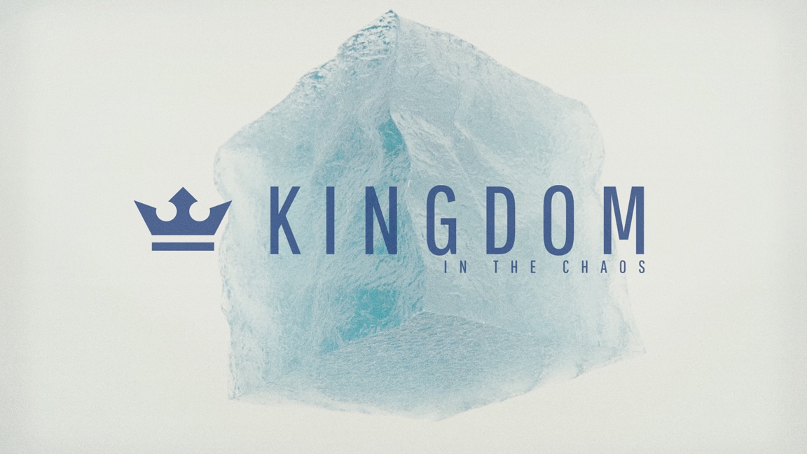Kingdom in the Chaos