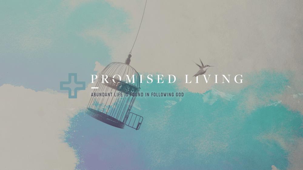 Promised Living - Week 1 - West Monroe Campus Image