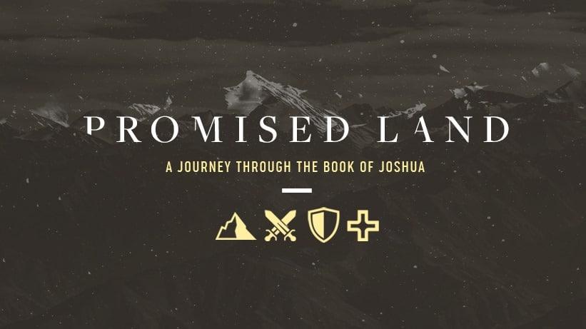 Promised Land – Week 5